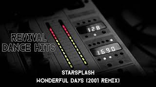 Starsplash - Wonderful Days (2001 Remix) [HQ]