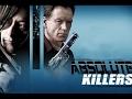 Phim Hành Động Mỹ 2017 - Sát Thủ Bí Ẩn - Absolute Killers
