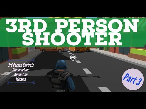 3rd person shooter in Unity - Part 3 (3rd person controller and more animations)