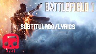 BATTLEFIELD 1  Rap por JT Music feat Neebs Gaming Subtitulado en Español/Lyrics