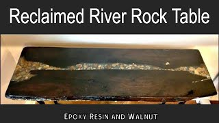 Reclaimed Walnut River Rock Table using Epoxy Resin // How to Make