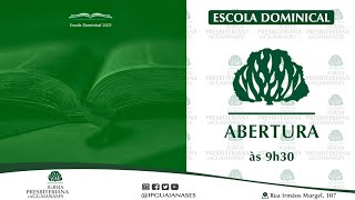 Abertura da Escola Dominical - 29/08/2021