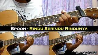 Baixar Spoon - Rindu Serindu Rindunya (Instrumental/Full Acoustic/Guitar Cover)