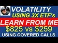 3X LEVERAGED ETF's FOR COVERED CALLS PROFITS! 2019 - Income in retirement
