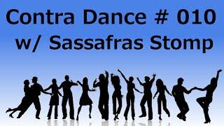 Sassafras Stomp Contra | 002 | Contra Dance #010
