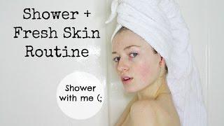 SHOWER + FRESH SKIN ROUTINE / Kallie Kaiser