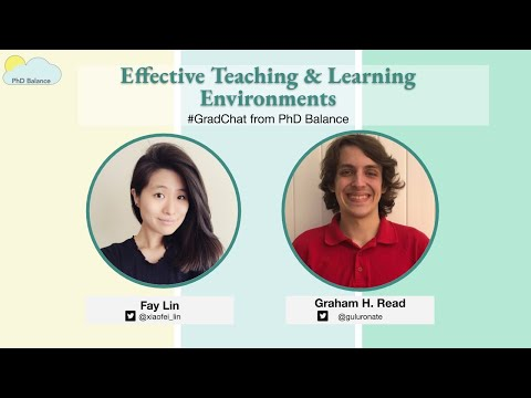 Effective Teaching & Learning Environments ~ Grad Chat w/ Graham H. Read