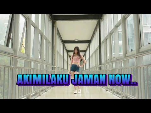 NEW REMIX AKIMILAKU JAMAN NOW