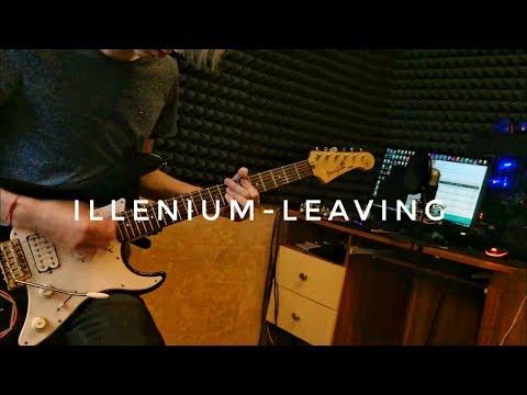Leaving – Illenium – Vitalii Scherbina (Guitar Remix)