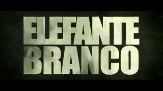 Elefante Branco - Trailer Legendado