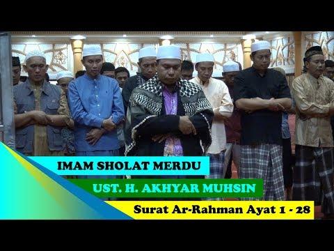Imam Suara Merdu Ust. H. Akhyar Muhsin | Surat Ar Rahman Ayat 1 - 28