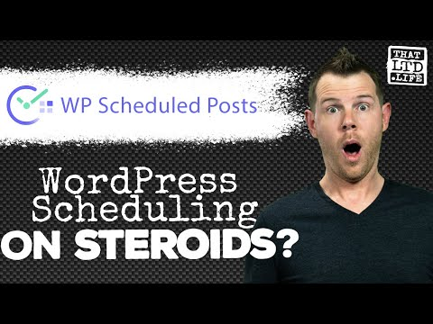 How To Schedule Blog Posts On WordPress -- WP Scheduled Posts Review