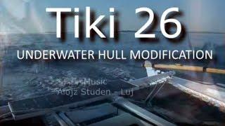 Tiki 26 Catamaran Underwater Hull Modification