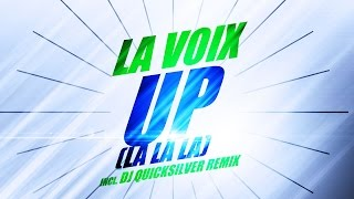 La Voix - Up (La La La) - Dj Quicksilver Remix (1997)