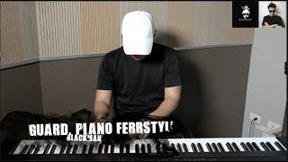 Guard. Piano FreeStyle-守護.鋼琴即興曲(黑男原創)
