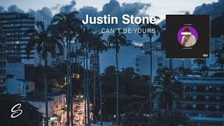 Download Justin Stone - Can't Be Yours (Prod. HkFiftyOne) Mp3 and Videos