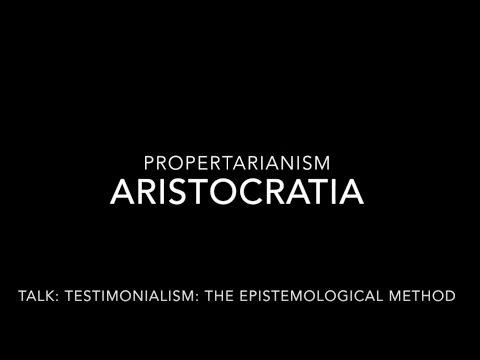 Propertarianism - Testimonialism: Epistemology