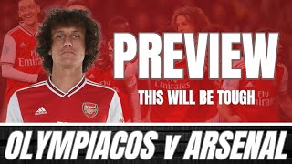 OLYMPIACOS v ARSENAL - THIS IS A VERY HOSTILE PLACE TO GO - PREVIEW & PREDICTED LINE UP