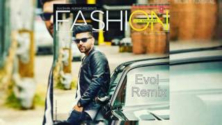 guru-randhawa---fashion-evol-remix