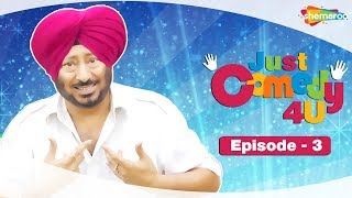 Just Comedy 4u | Punjabi Web Series | HD | Episode 3 | With Jaswinder Bhalla Rana Anmol