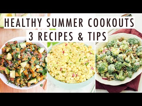 How to Eat Healthy at Summer Cookouts | 3 Plant-based Dishes + Tips