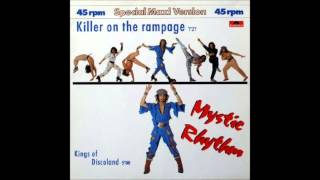 Mystic Rhythm - Killer On The Rampage (Special Maxi Version)