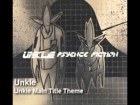 Unkle - Unkle Main Title Theme