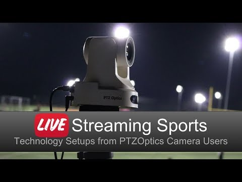 Tips For Live Streaming Sports - K-12 To Professional Levels
