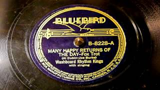Many Happy Returns Of The Day - Washboard Rhythm Kings (Bluebird)