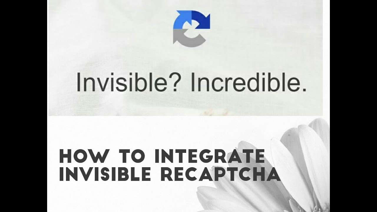 Google Invisible reCaptcha - How to integrate Invisible reCaptcha-Google  invisible reCaptcha example