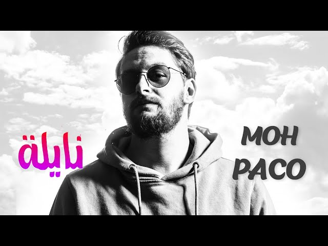 Moh PACO - Naila (video officielle)