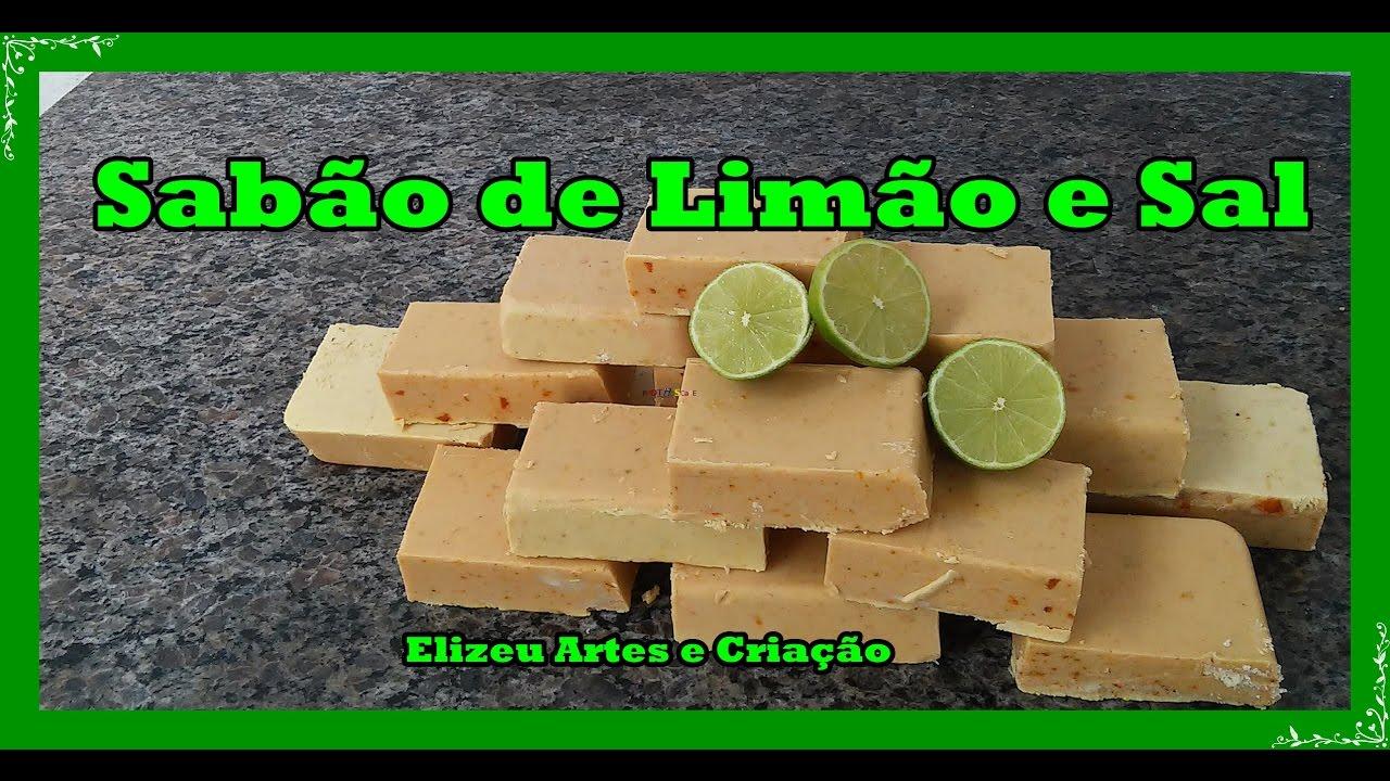 Sabão Caseiro De Limão E Sal Youtube