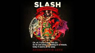 Far and Away - Slash ( Apocalyptic Love) Lyrics 2012
