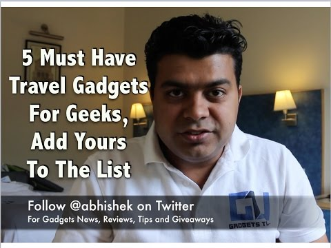 Hindi | 5 Must Have Travel Gadgets For Geeks, Add Yours To The List | Gadgets To Use