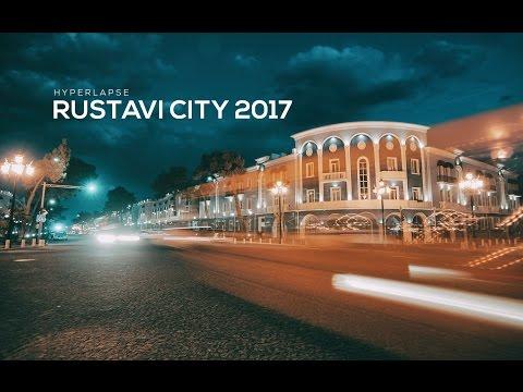 Rustavi City Georgia 2017 - Hyperlapse | ქალაქი რუსთავი 2017 - ჰიპერლეფსი  ©