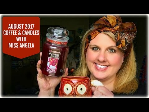 Coffee & Candles With Miss Angela *August 2017*
