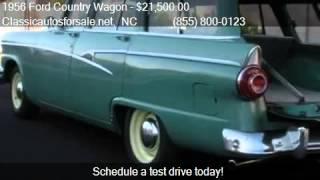 1956 Ford Country Wagon  for sale in Nationwide, NC 27603 at #VNclassics