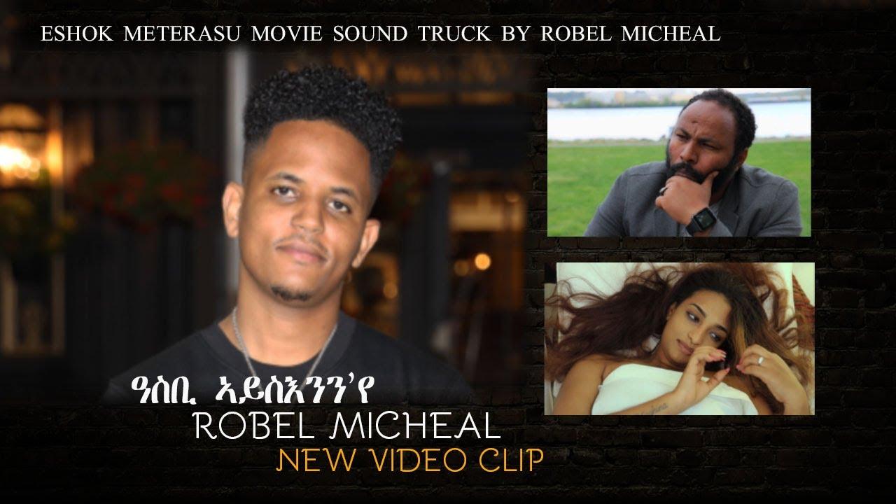 Download Negarit TV -Robel Micheal  Asbi Aysenn'ye  New Eritrean Music 2021 ( Official Video ) Tigrinya Music