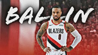 "Damian Lillard Mix - ""Ballin"" by Roddy Ricch"