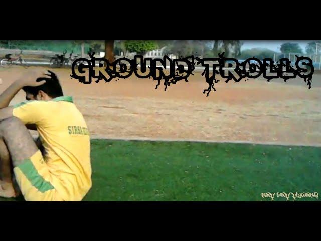 Ground troll