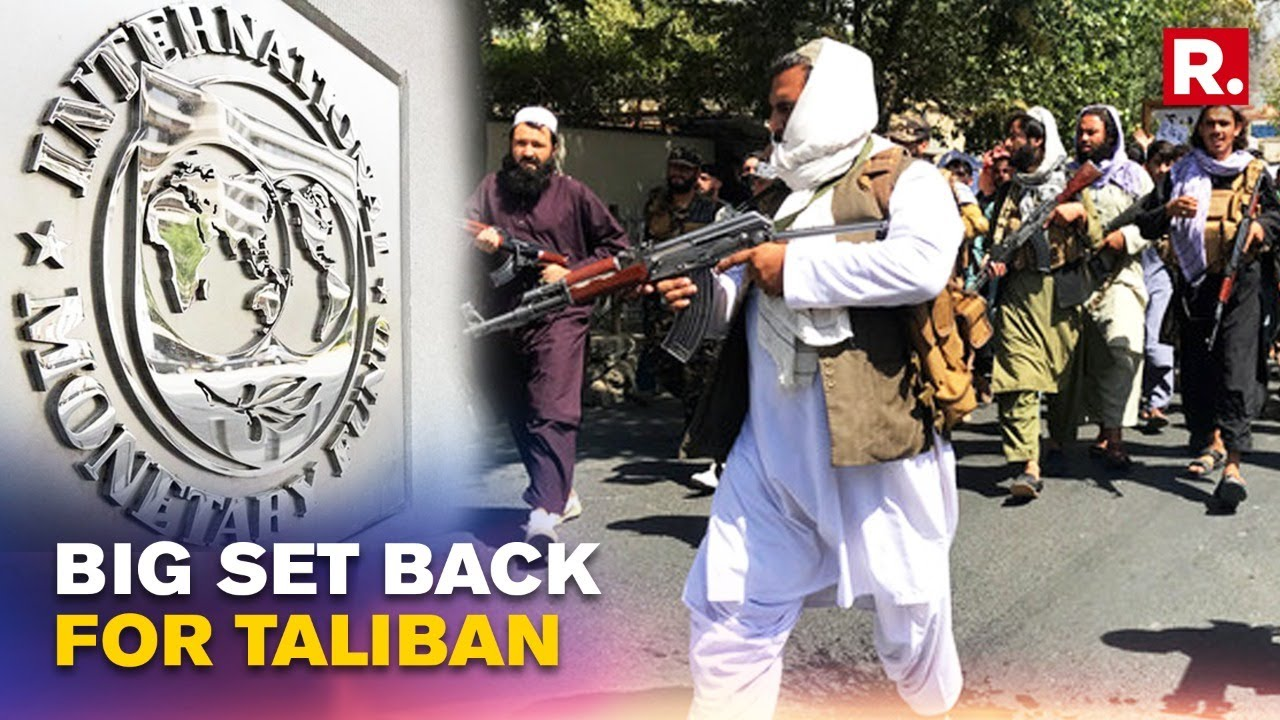 Download IMF Suspends Engagement With Afghanistan Over Taliban Takeover Until Clarity With Int'l Community
