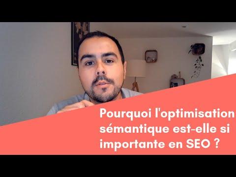 Pourquoi l'optimisation sémantique est-elle si importante en SEO ?