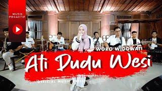 Woro Widowati - Ati Dudu Wesi | Live Interactive (Official Music Video)