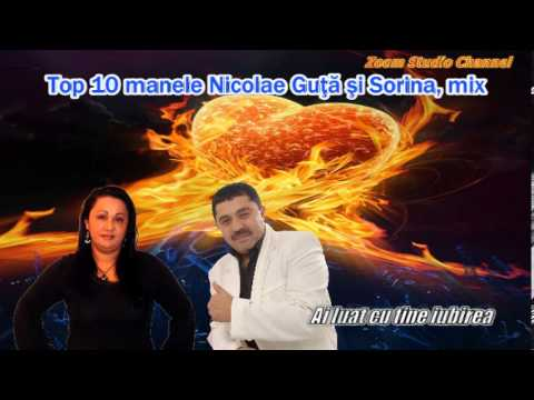 TOP 10 MANELE NICOLAE GUTA SI SORINA, MIX, ZOOM STUDIO