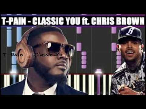 T-Pain - Classic You Ft Chris Brown (SLOWED)
