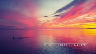 Beautiful Chillout Balearic Lounge Music - Total Relax Session 6