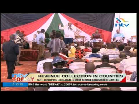 Government developing legislation to guide revenue collection in counties