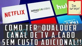 Como ter todo os canais gratis da tv a cabo (2018-2019)