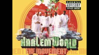 Harlem World - The Movement: My Baby