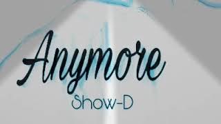 Show d myanmar new song